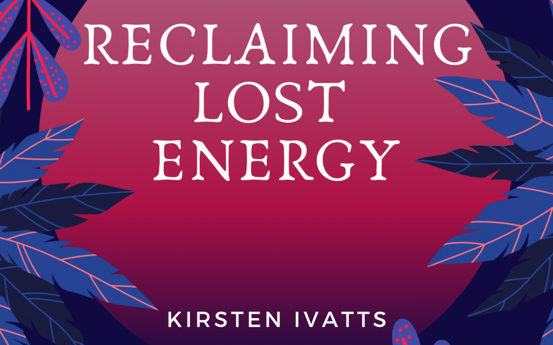 The Download – Reclaiming Lost Energy – Chapter 1